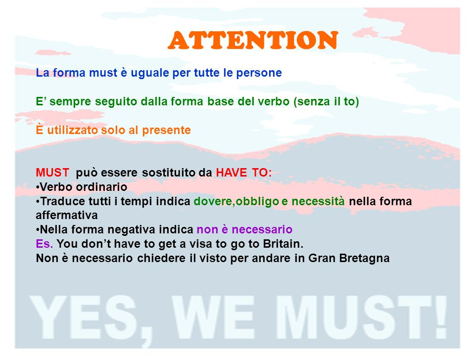 ATTENTION La forma must è uguale per tutte le persone