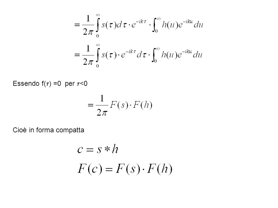 Essendo f(t) =0 per t<0