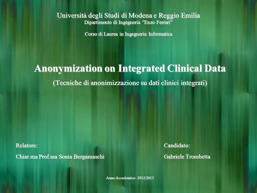 Anonymization on Integrated Clinical Data