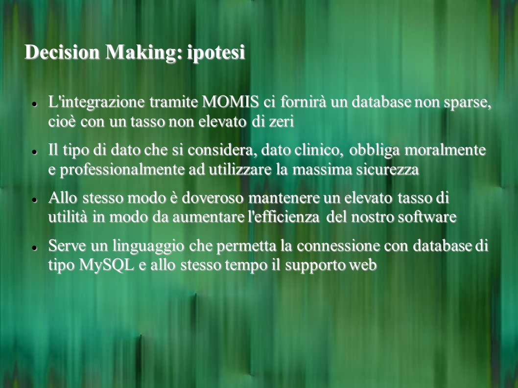 Decision Making: ipotesi