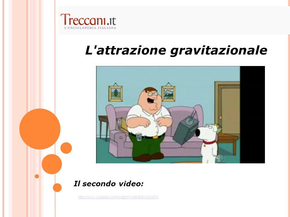 L attrazione gravitazionale