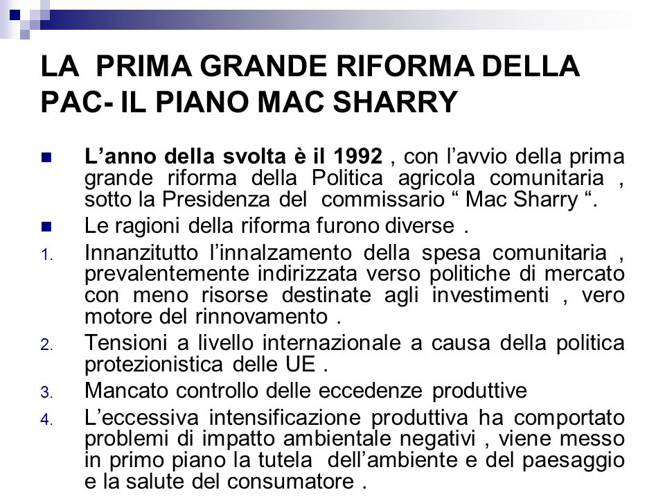 LA PRIMA GRANDE RIFORMA DELLA PAC- IL PIANO MAC SHARRY