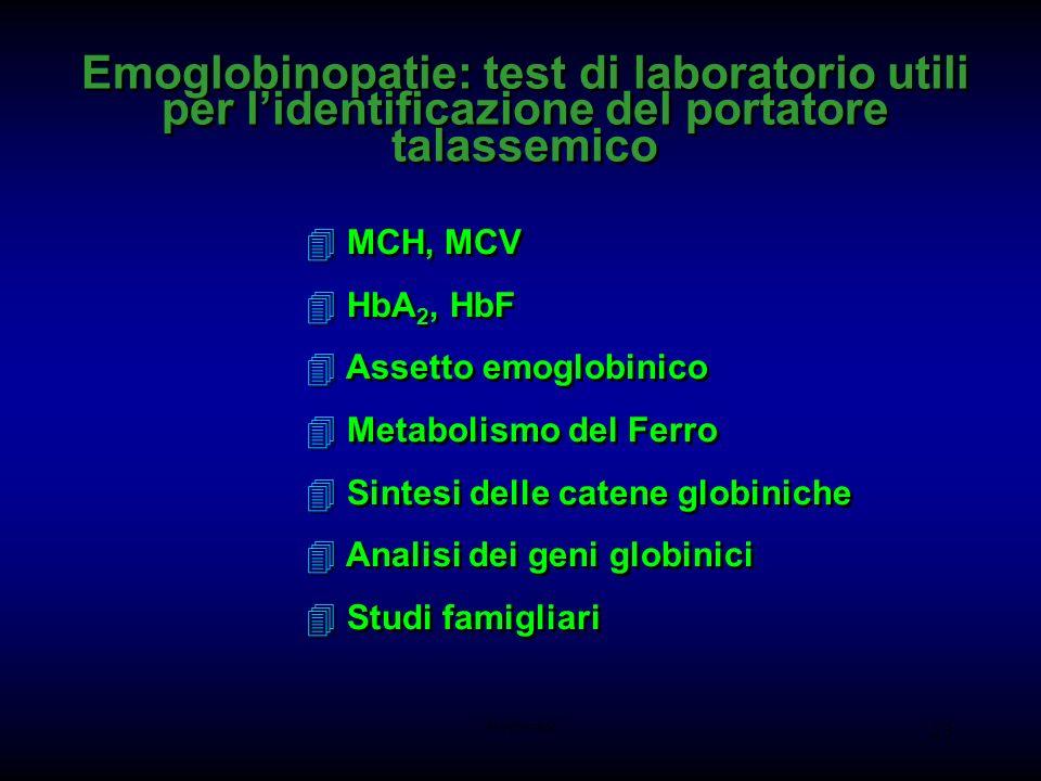 Emoglobinopatie: test di laboratorio utili per l'identificazione del portatore talassemico
