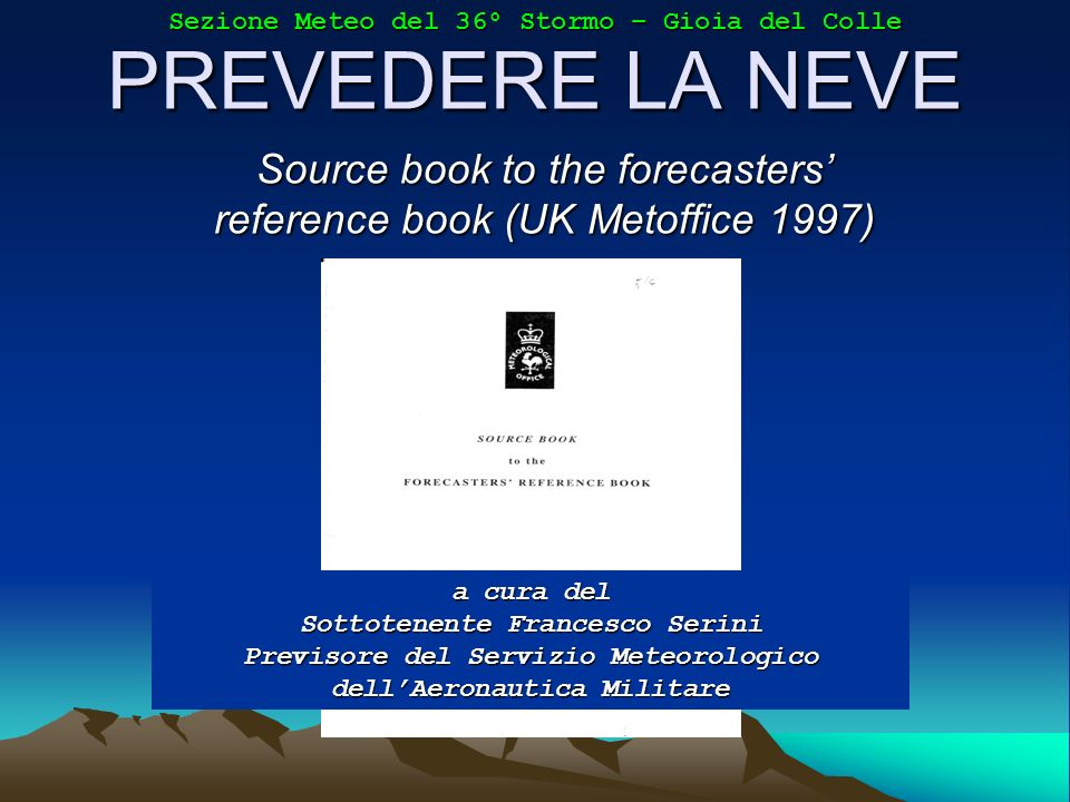Source book to the forecasters' reference book (UK Metoffice 1997)