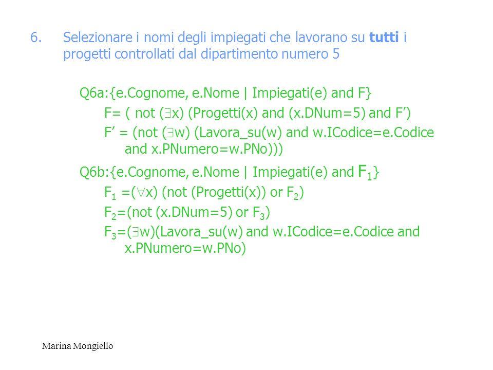 Q6a:{e.Cognome, e.Nome | Impiegati(e) and F}