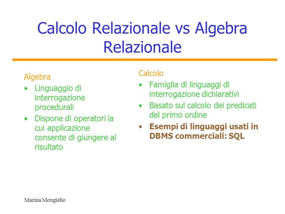Calcolo Relazionale vs Algebra Relazionale