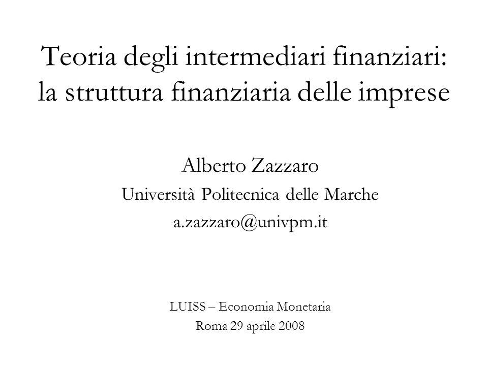 Teoria degli intermediari finanziari: la struttura finanziaria delle imprese