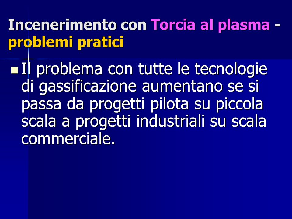 Incenerimento con Torcia al plasma -problemi pratici