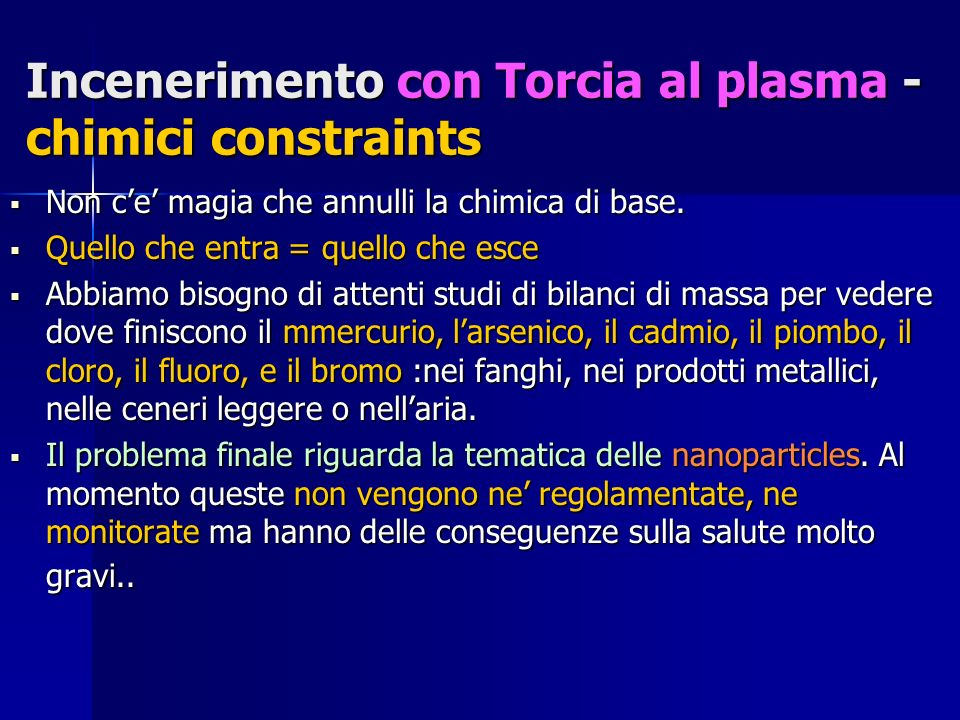 Incenerimento con Torcia al plasma - chimici constraints