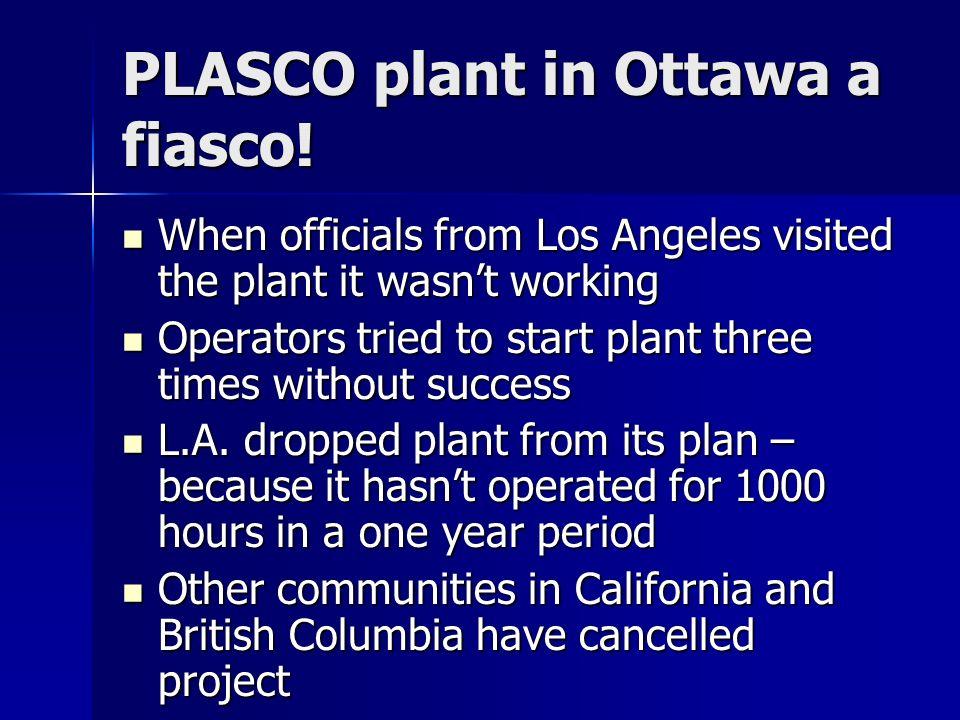 PLASCO plant in Ottawa a fiasco!