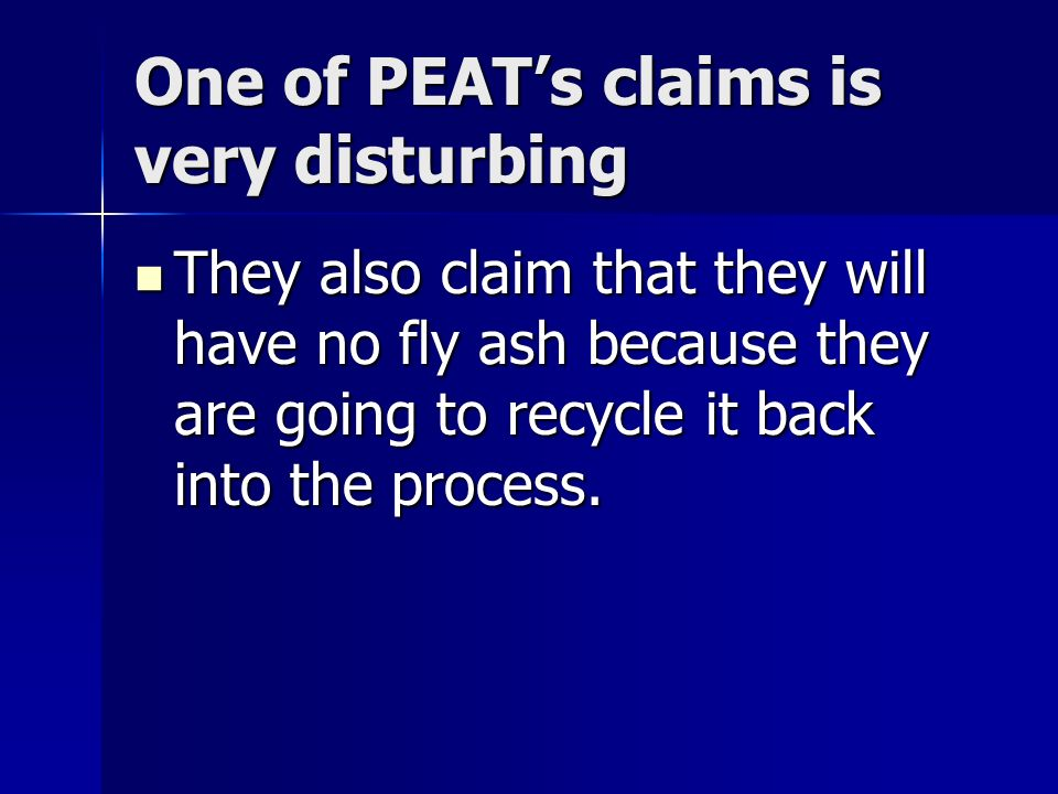 One of PEAT's claims is very disturbing