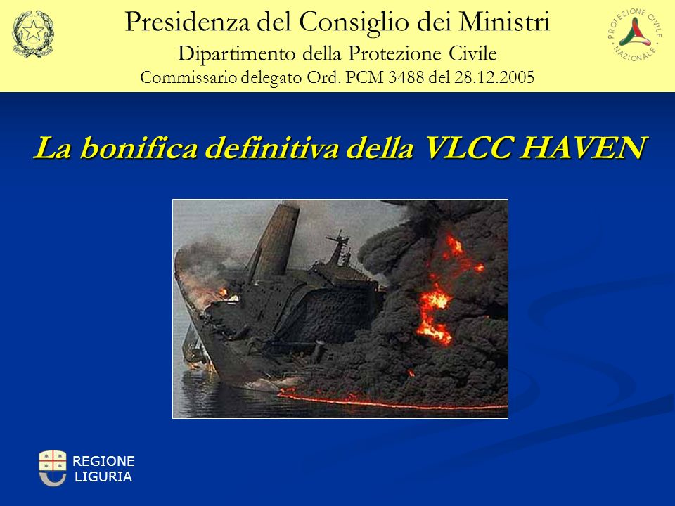 La bonifica definitiva della VLCC HAVEN