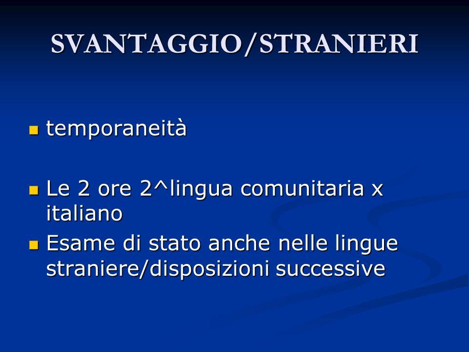 SVANTAGGIO/STRANIERI