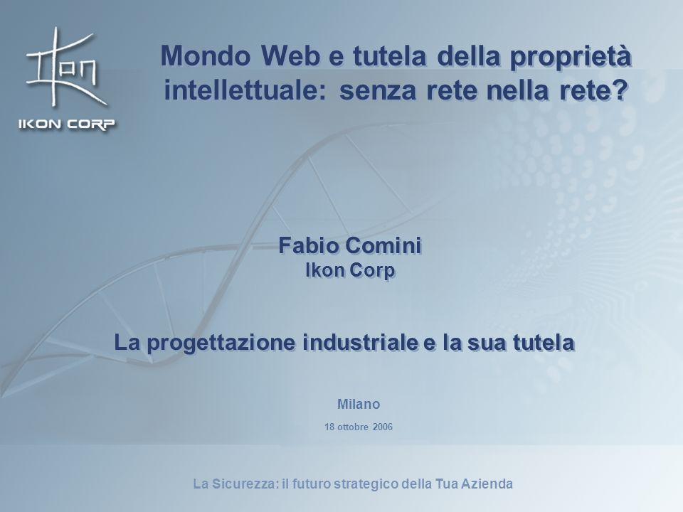 Mondo Web e tutela della proprietà intellettuale: senza rete nella rete
