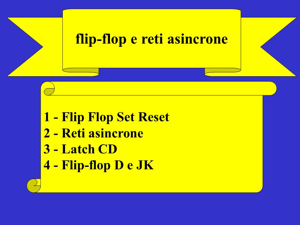 flip-flop e reti asincrone