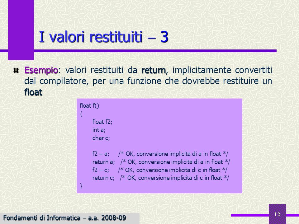 I valori restituiti  3