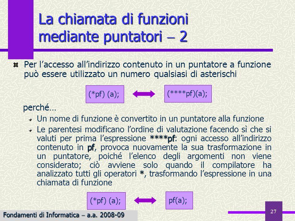 La chiamata di funzioni mediante puntatori  2