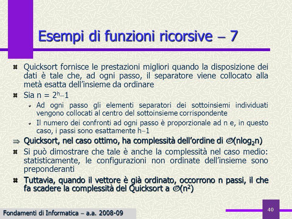 Esempi di funzioni ricorsive  7