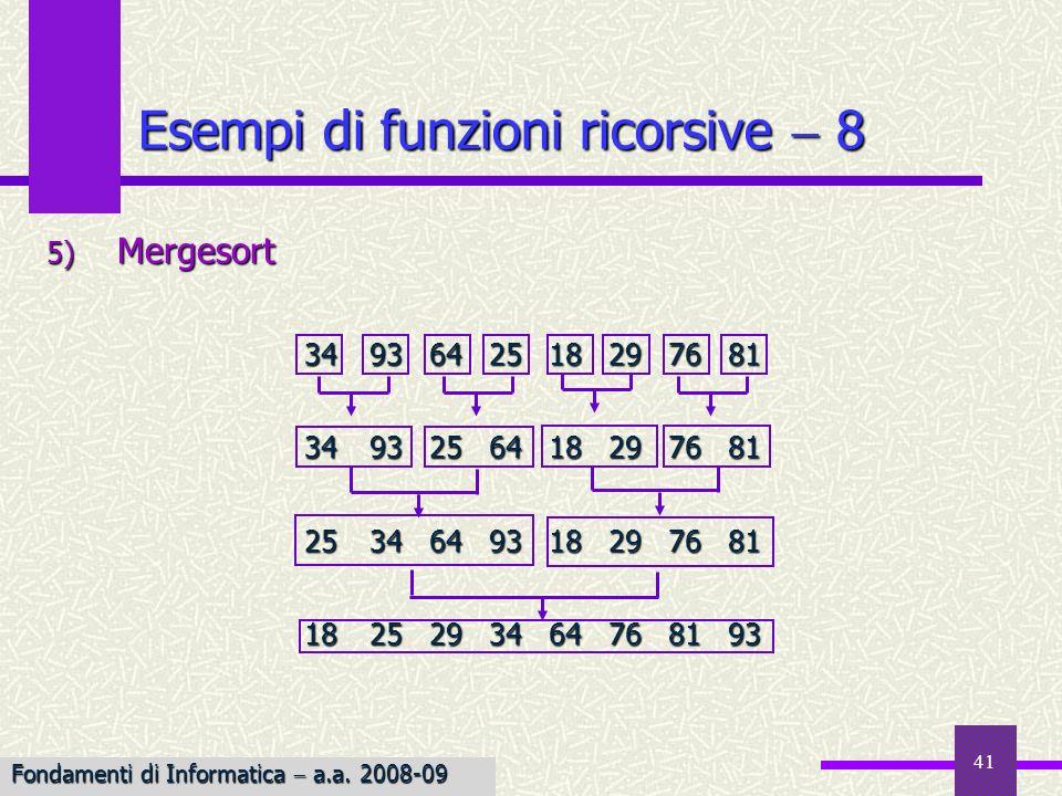 Esempi di funzioni ricorsive  8