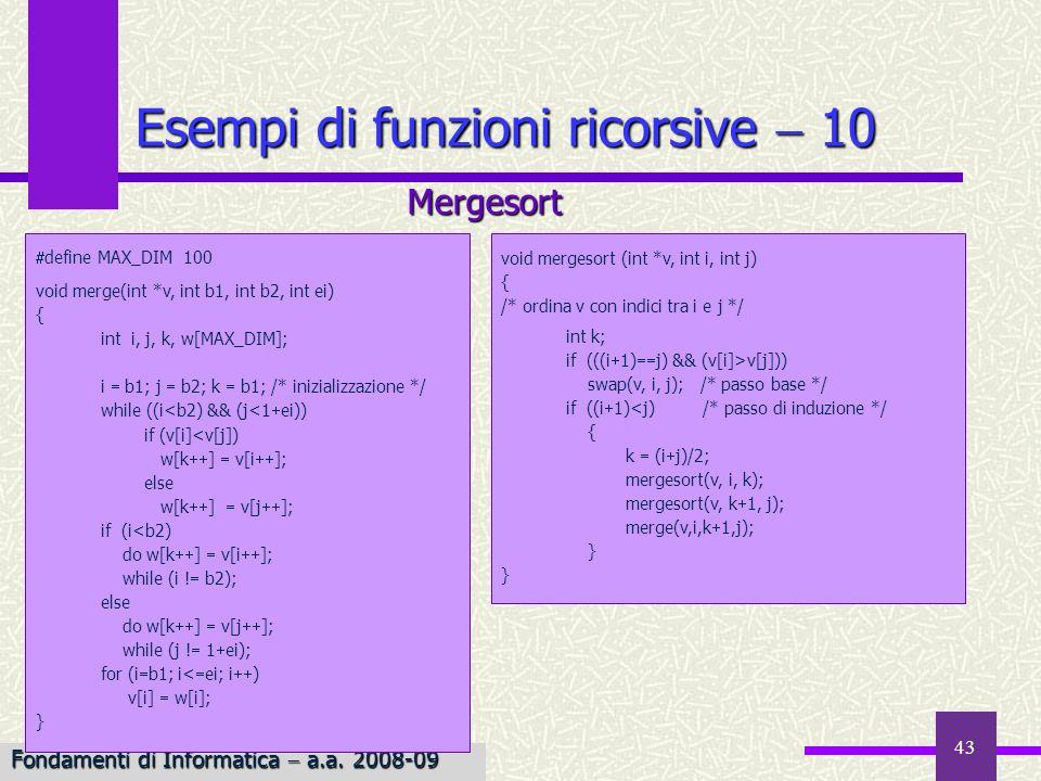 Esempi di funzioni ricorsive  10