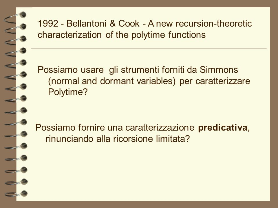 1992 - Bellantoni & Cook - A new recursion-theoretic characterization of the polytime functions