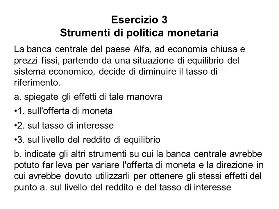 Esercizio 3 Strumenti di politica monetaria