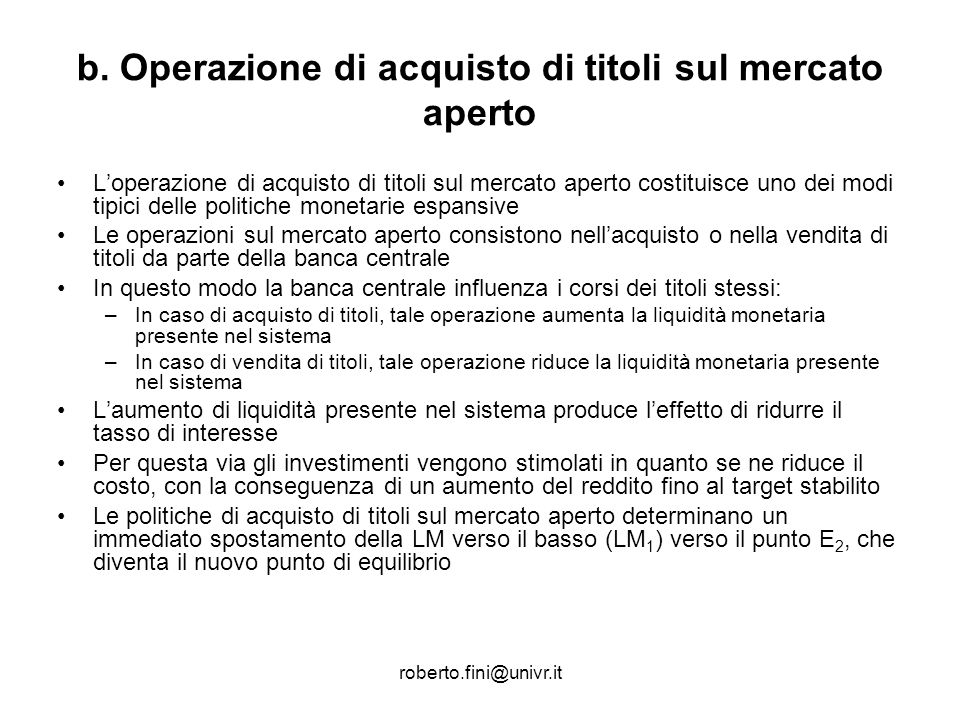 b. Operazione di acquisto di titoli sul mercato aperto