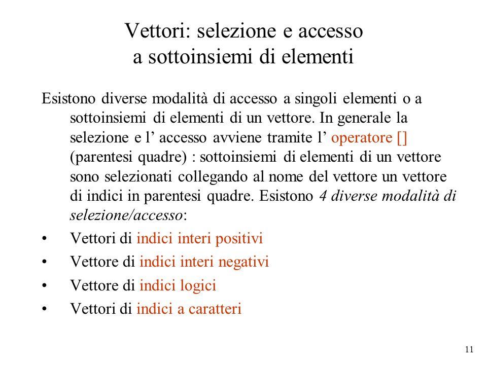 Vettori: selezione e accesso a sottoinsiemi di elementi