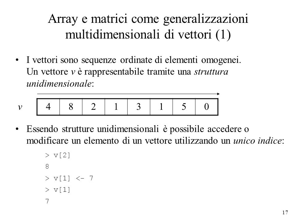 Array e matrici come generalizzazioni multidimensionali di vettori (1)
