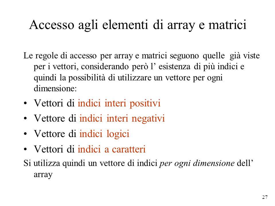 Accesso agli elementi di array e matrici