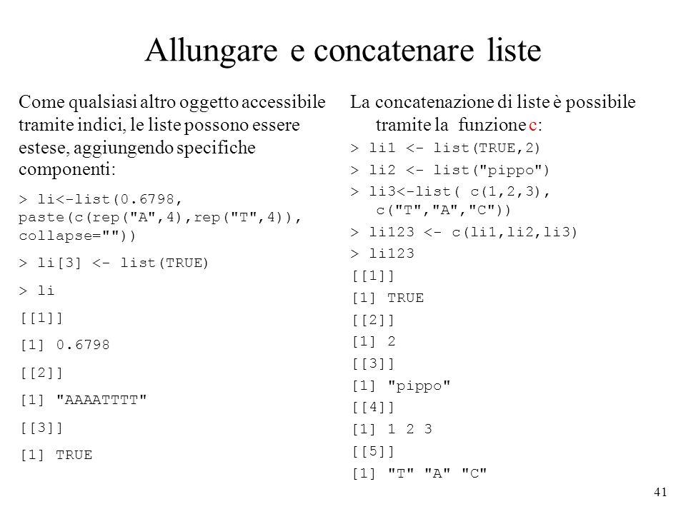 Allungare e concatenare liste