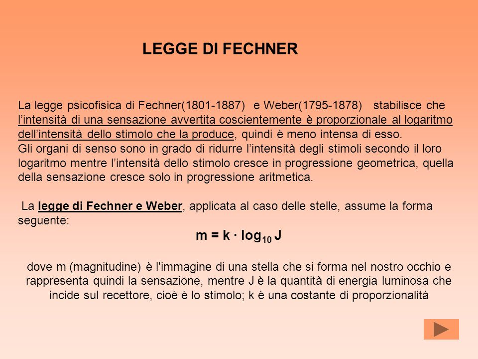 LEGGE DI FECHNER m = k · log10 J