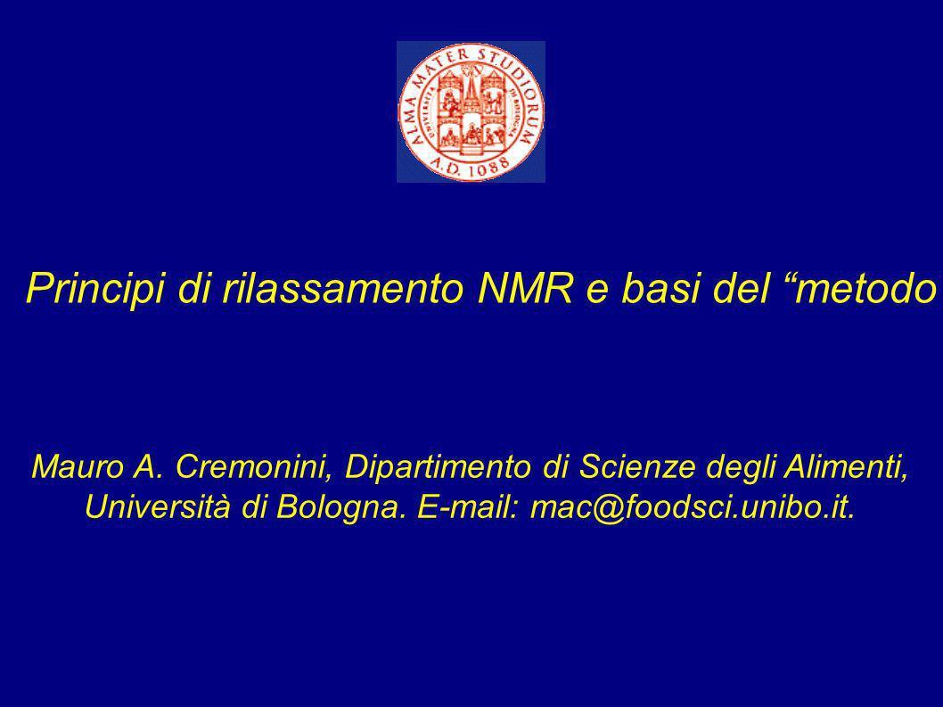 Principi di rilassamento NMR e basi del metodo Minispec