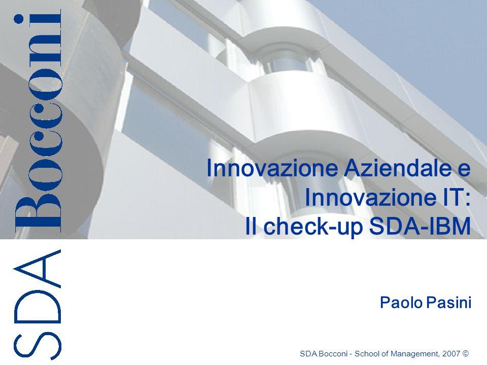 Innovazione Aziendale e Innovazione IT: Il check-up SDA-IBM Paolo Pasini