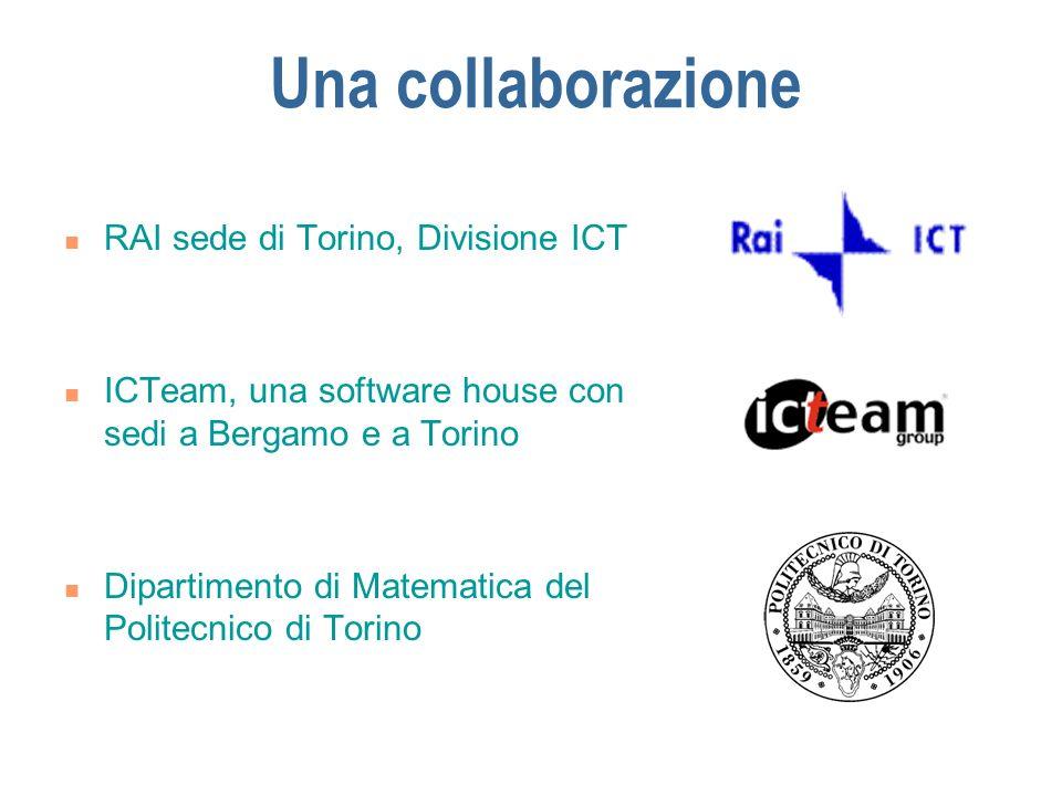 Una collaborazione RAI sede di Torino, Divisione ICT