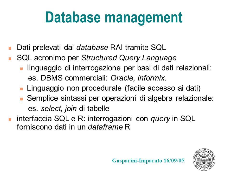Database management Dati prelevati dai database RAI tramite SQL
