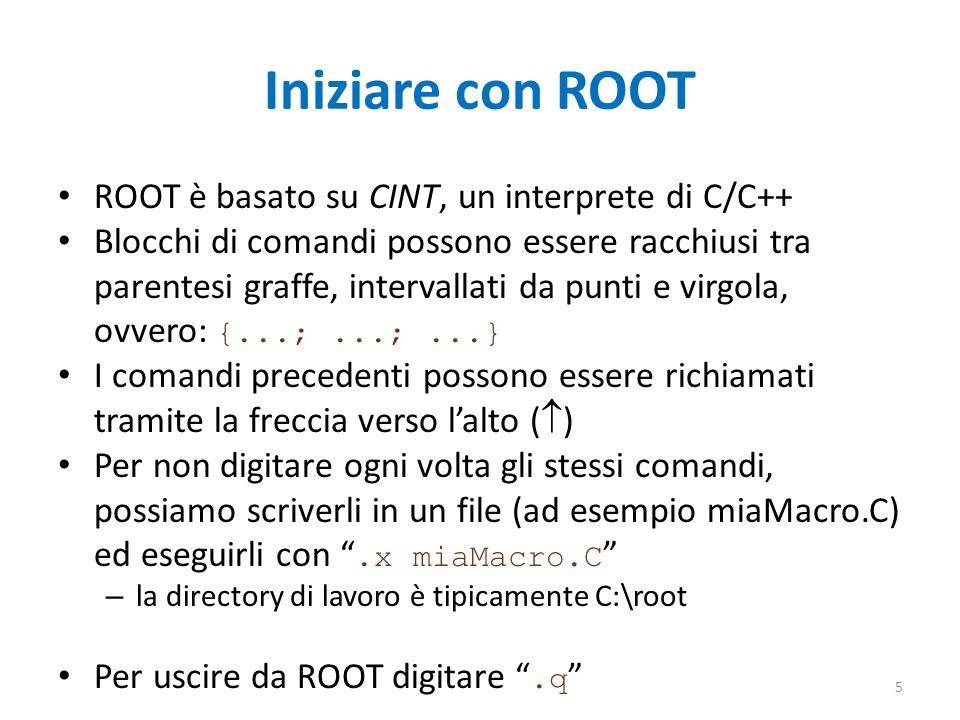 Iniziare con ROOT ROOT è basato su CINT, un interprete di C/C++