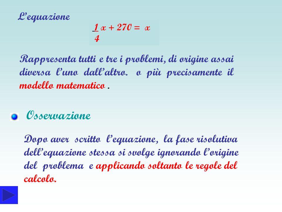 Osservazione L'equazione