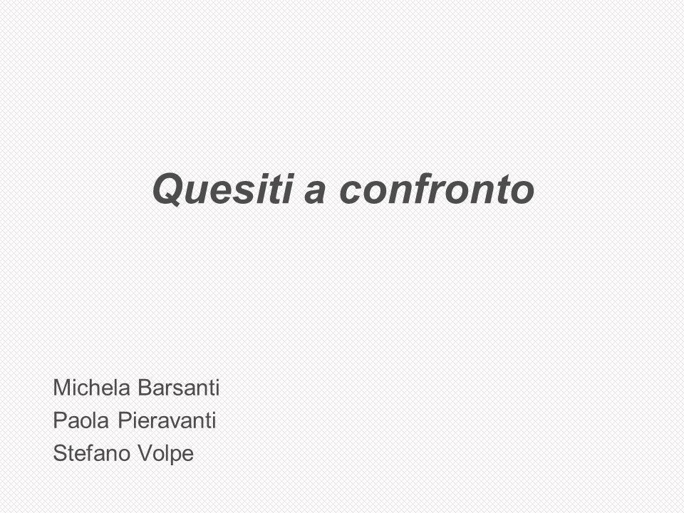 Michela Barsanti Paola Pieravanti Stefano Volpe