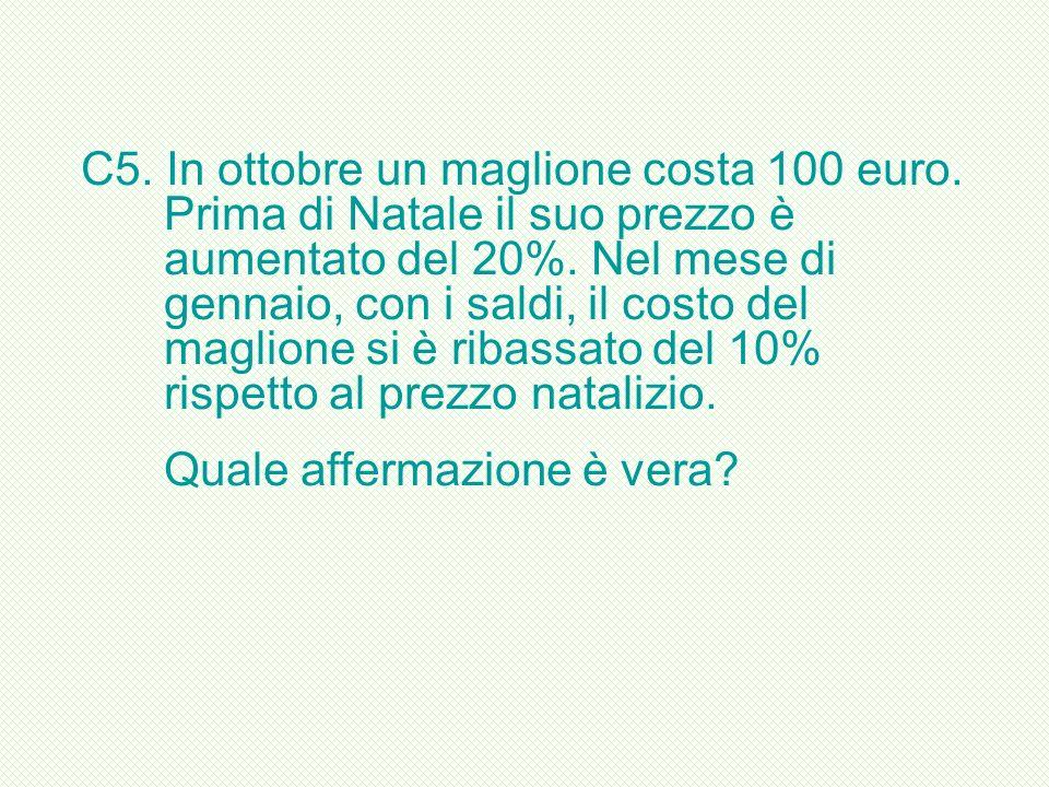 C5. In ottobre un maglione costa 100 euro
