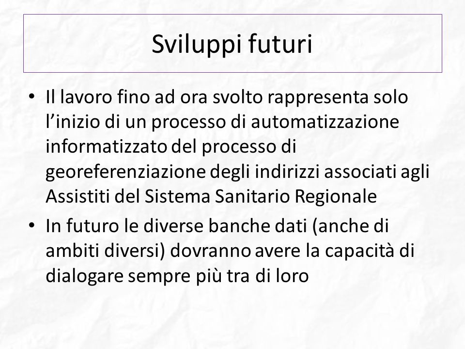 Sviluppi futuri