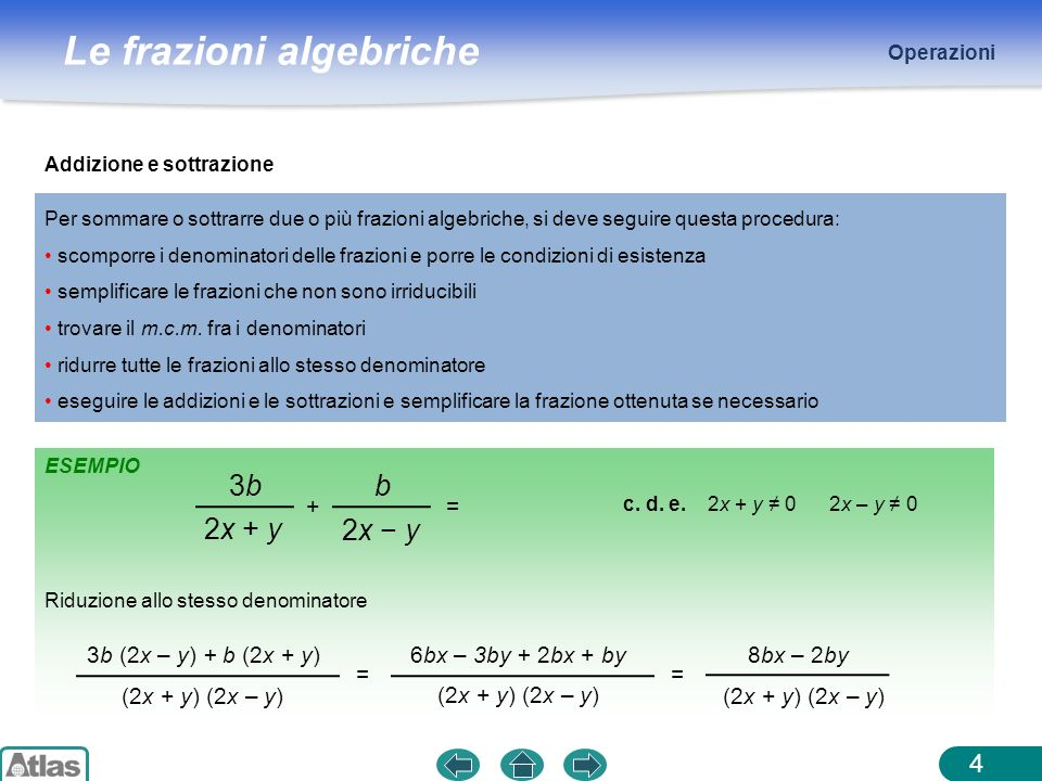 3b 2x + y b 2x − y + = 3b (2x – y) + b (2x + y) (2x + y) (2x – y) =