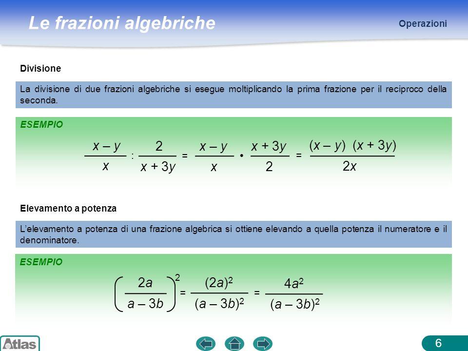 x – y x 2 x + 3y (x – y) (x + 3y) 2x 2a a – 3b (2a)2 (a – 3b)2 4a2 : =