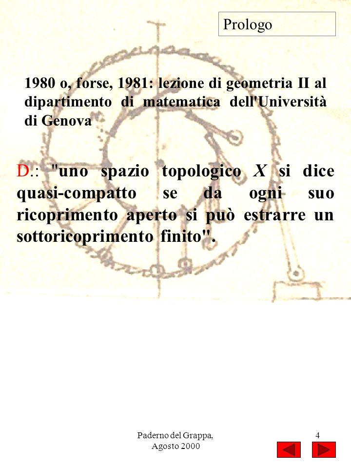 Paderno del Grappa, Agosto 2000