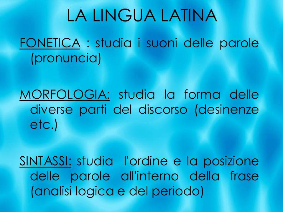 LA LINGUA LATINA FONETICA : studia i suoni delle parole (pronuncia)