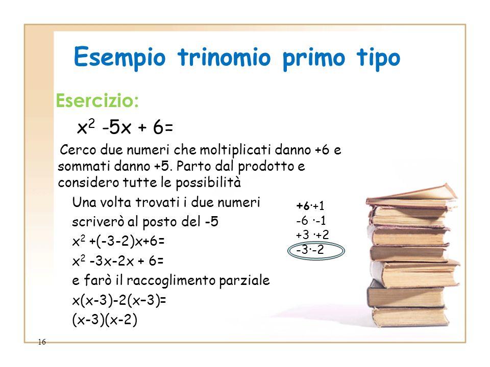 Esempio trinomio primo tipo