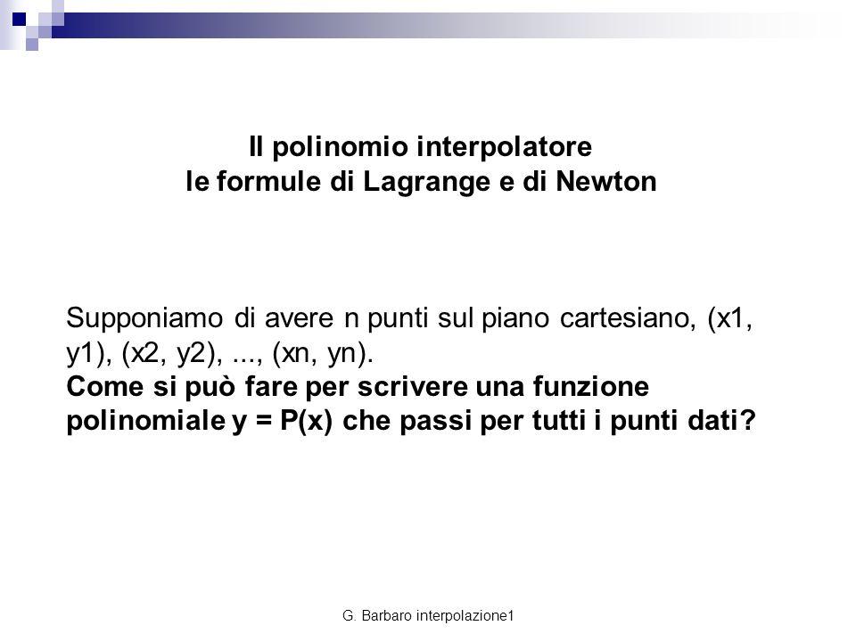 Il polinomio interpolatore le formule di Lagrange e di Newton