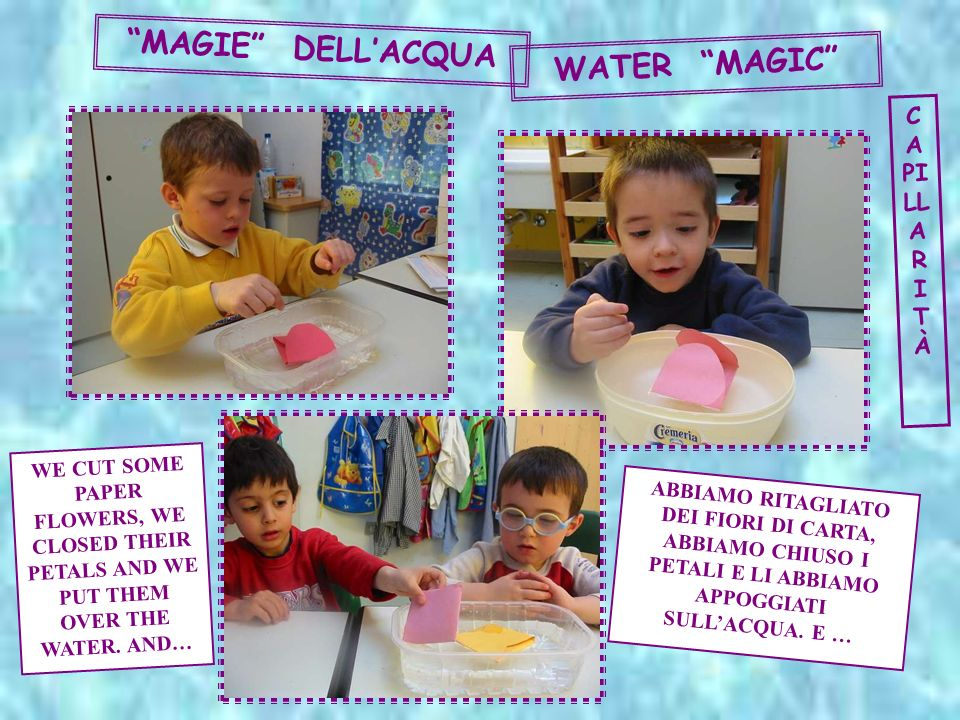 MAGIE DELL'ACQUA WATER MAGIC