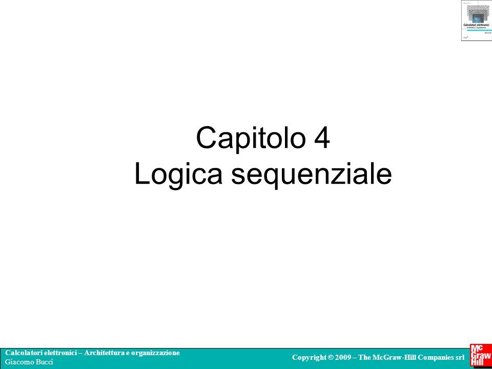 Capitolo 4 Logica sequenziale