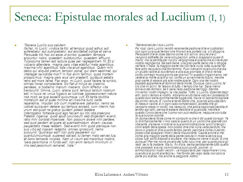 Seneca: Epistulae morales ad Lucilium (I, 1)